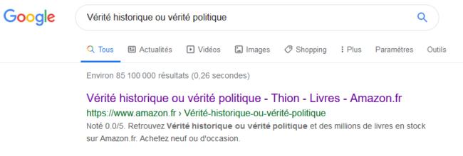 """Recherche """"Vérité historique ou vérité politique"""" sur Google"""